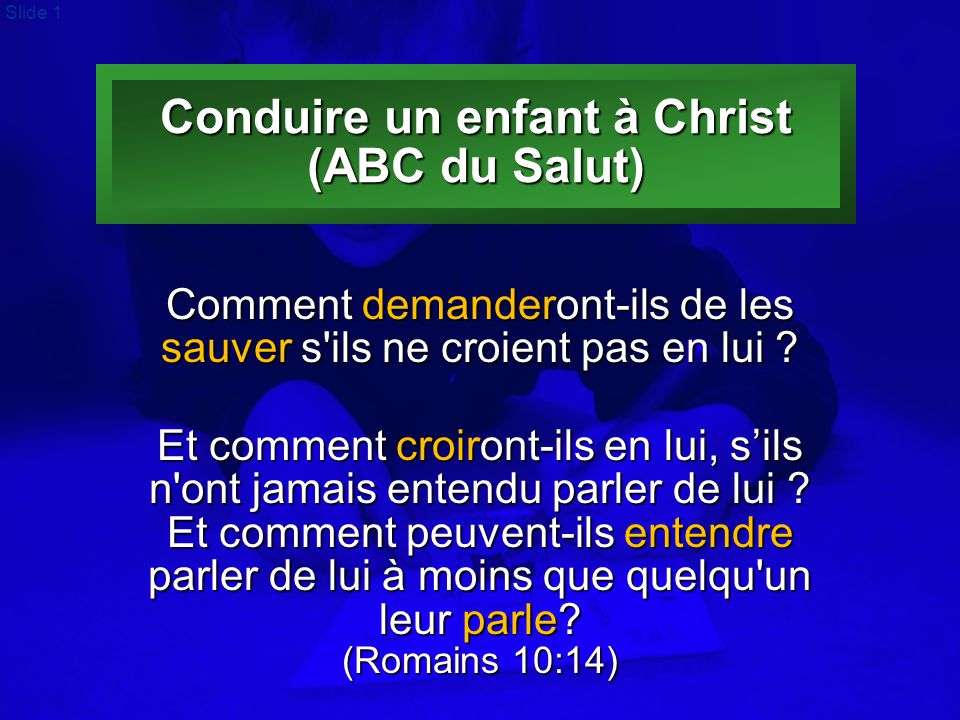 Conduire un enfant à Christ (ABC du Salut)
