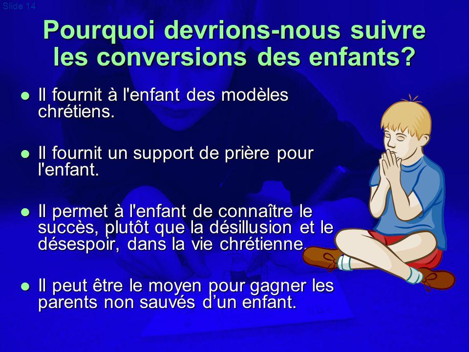 Pourquoi devrions-nous suivre les conversions des enfants