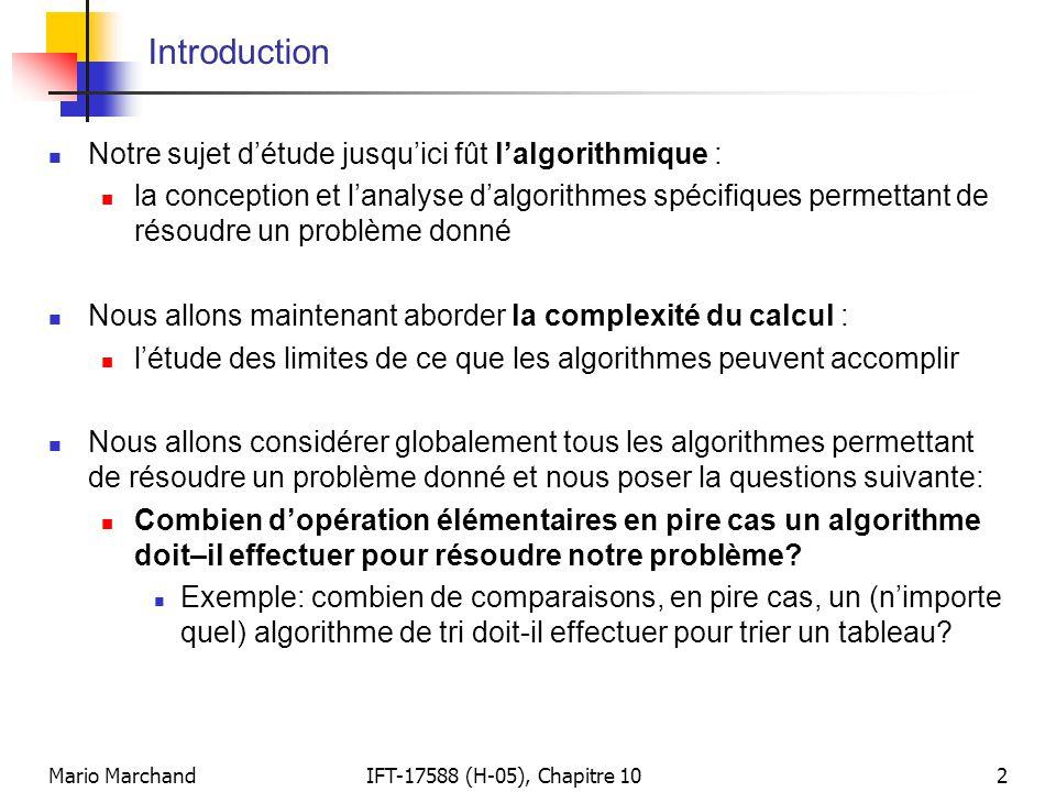 Introduction Notre sujet d'étude jusqu'ici fût l'algorithmique :