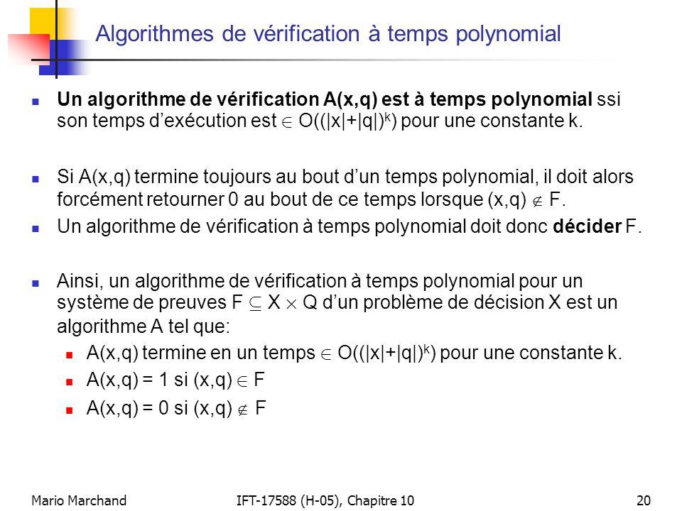 Algorithmes de vérification à temps polynomial