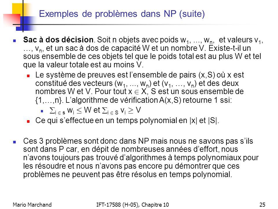 Exemples de problèmes dans NP (suite)