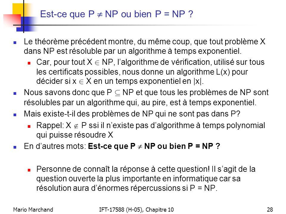 Est-ce que P  NP ou bien P = NP