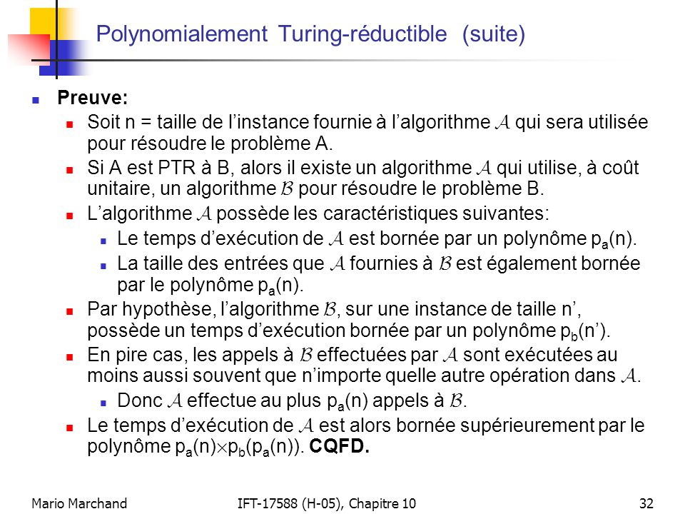 Polynomialement Turing-réductible (suite)