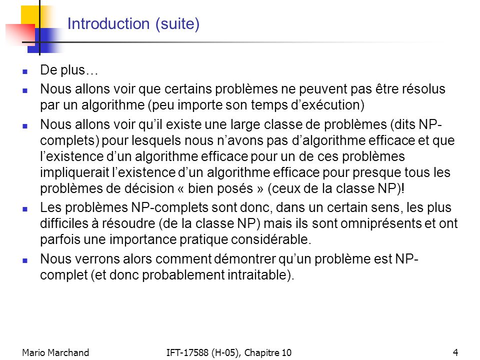 Introduction (suite) De plus…