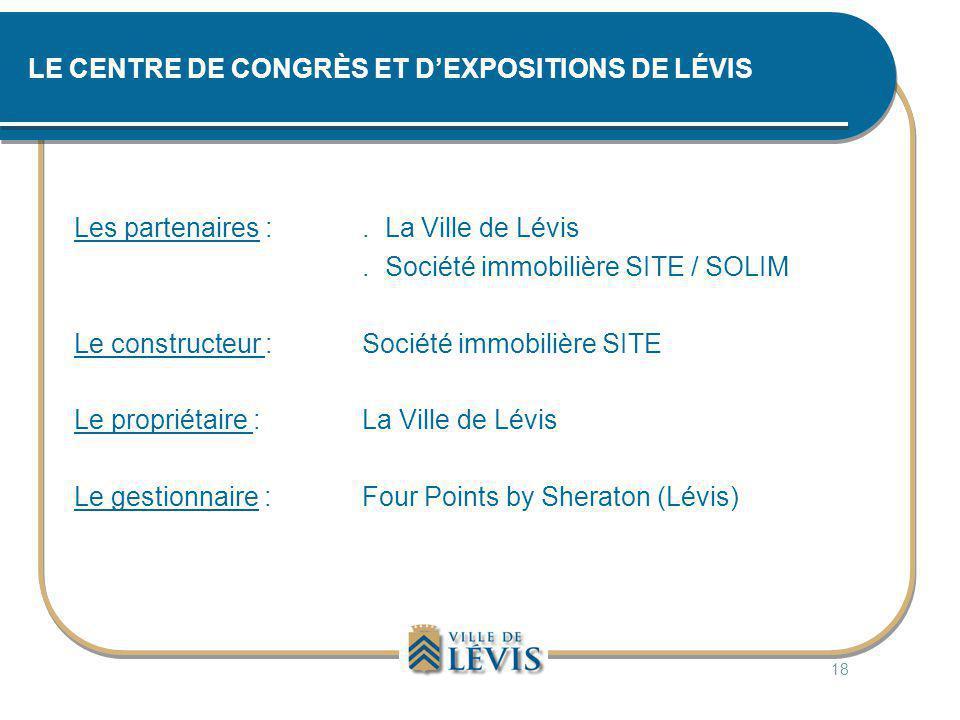 LE CENTRE DE CONGRÈS ET D'EXPOSITIONS DE LÉVIS