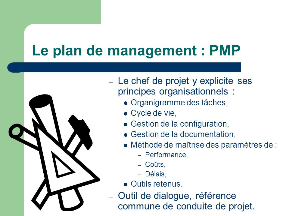 Le plan de management : PMP