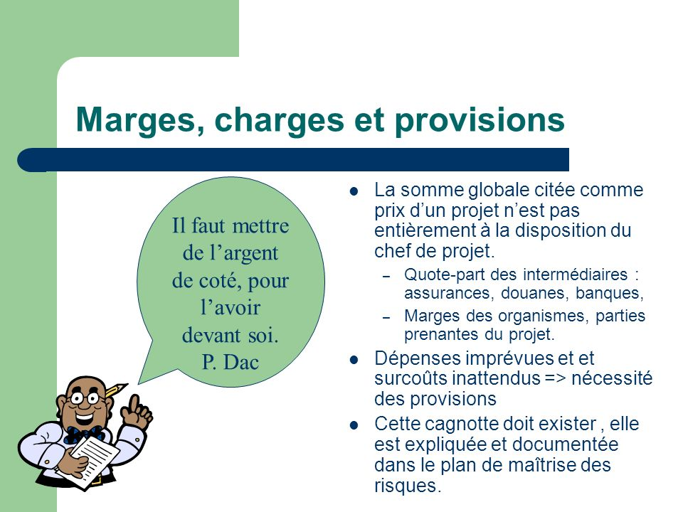 Marges, charges et provisions