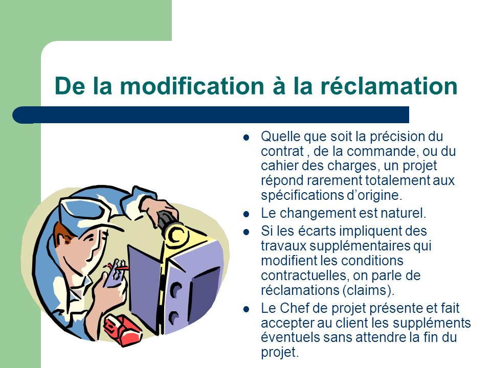 De la modification à la réclamation