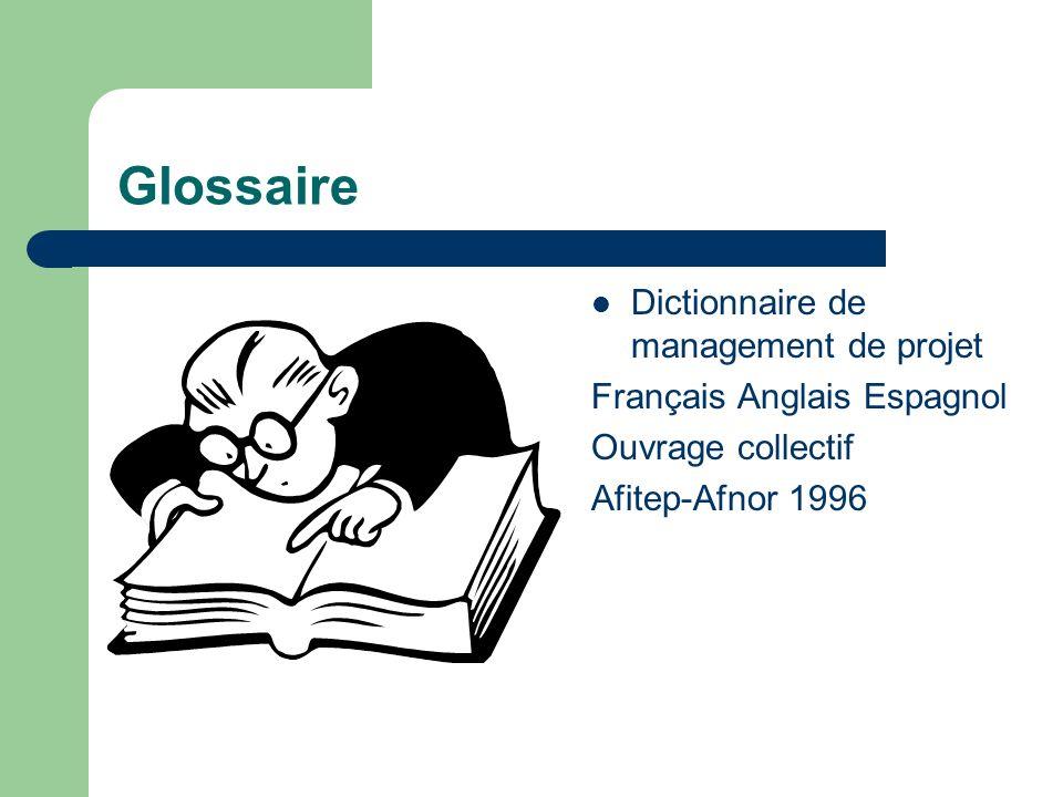 Glossaire Dictionnaire de management de projet