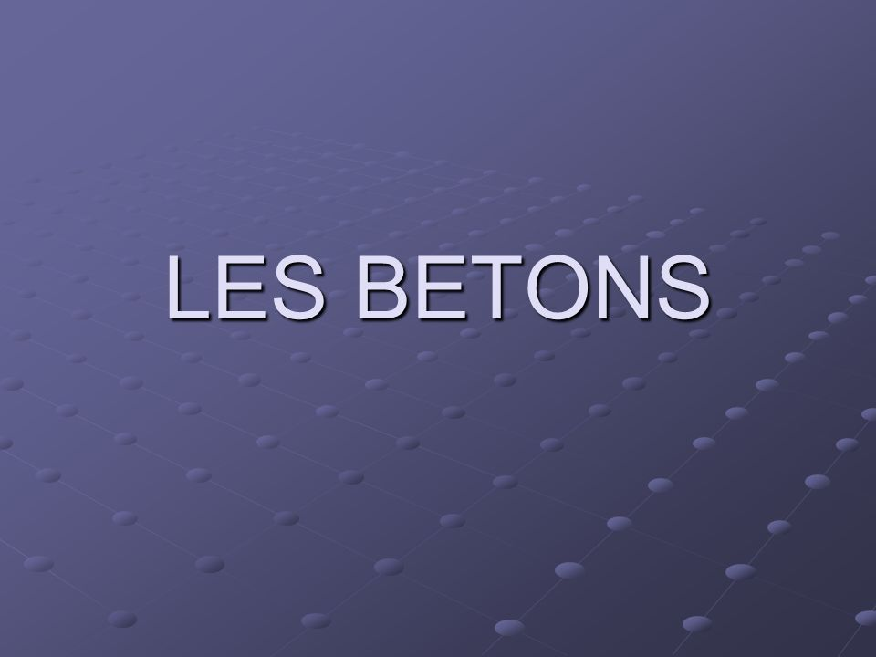 LES BETONS
