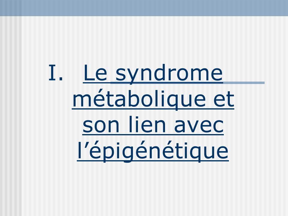 Le syndrome métabolique et son lien avec l'épigénétique