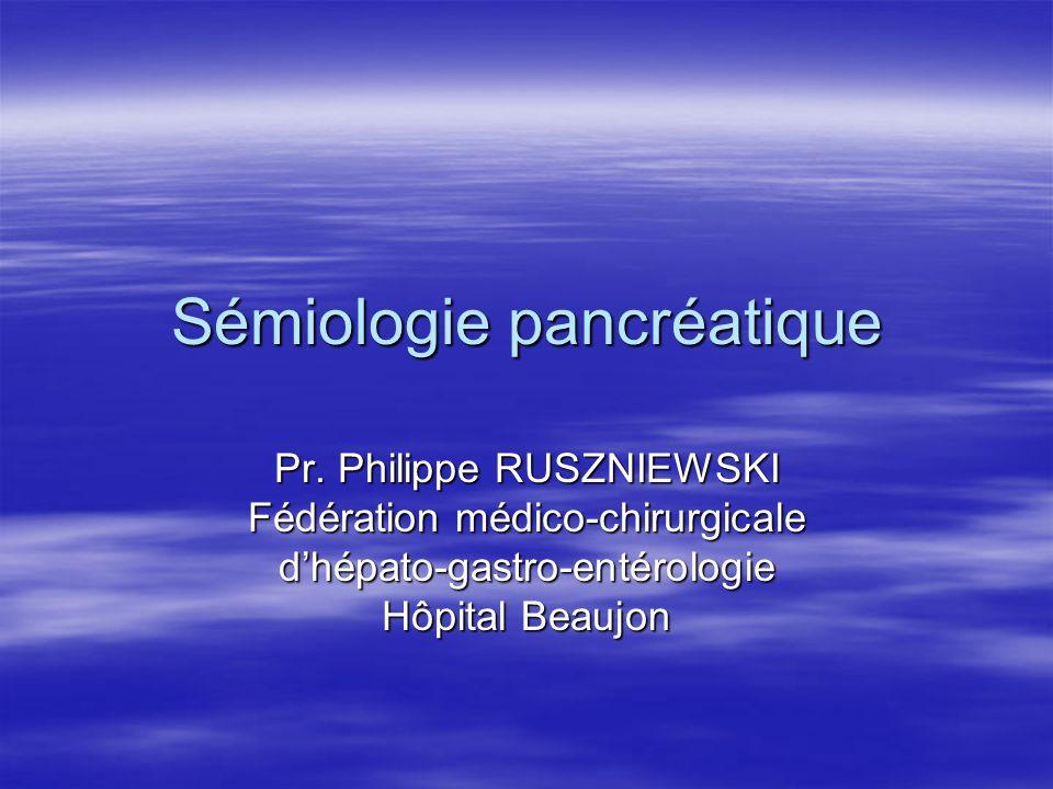 Sémiologie pancréatique