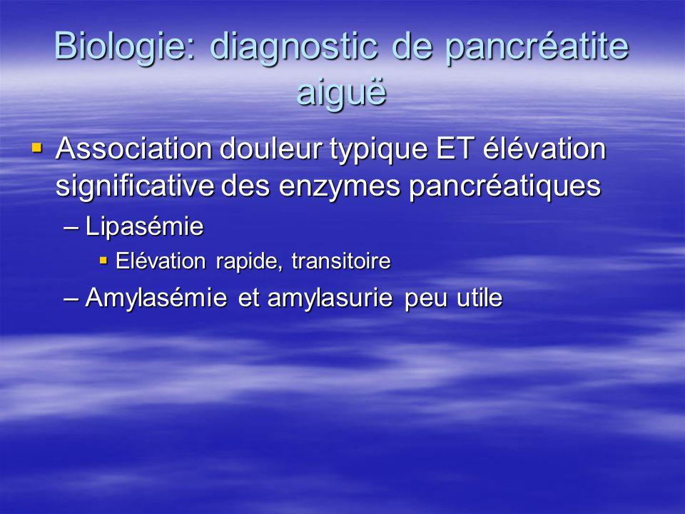 Biologie: diagnostic de pancréatite aiguë