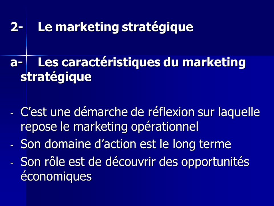 2- Le marketing stratégique