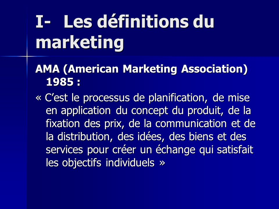 I- Les définitions du marketing