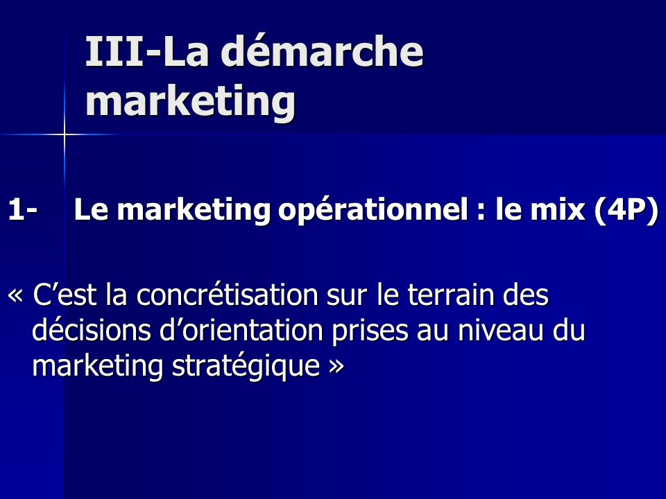 III-La démarche marketing