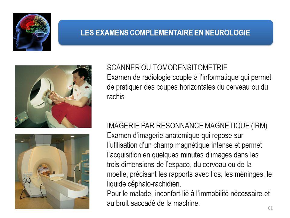 LES EXAMENS COMPLEMENTAIRE EN NEUROLOGIE