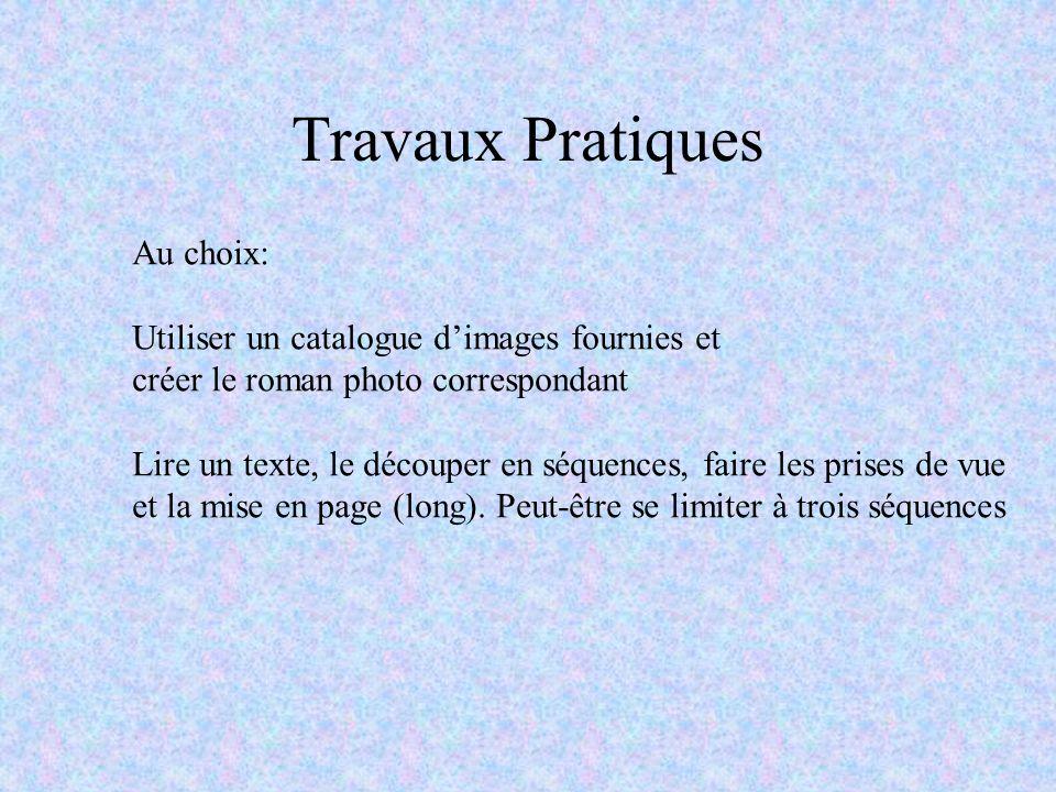 Travaux Pratiques Au choix: Utiliser un catalogue d'images fournies et