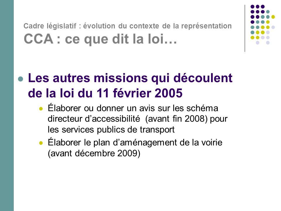 Les autres missions qui découlent de la loi du 11 février 2005