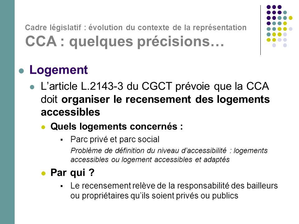 Cadre législatif : évolution du contexte de la représentation CCA : quelques précisions…