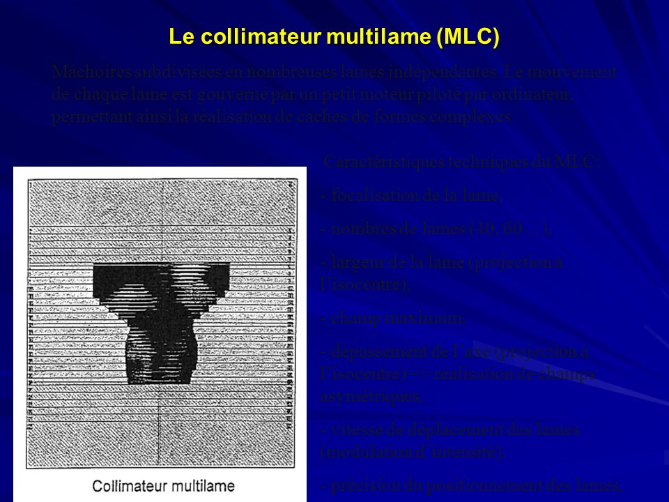 Le collimateur multilame (MLC)