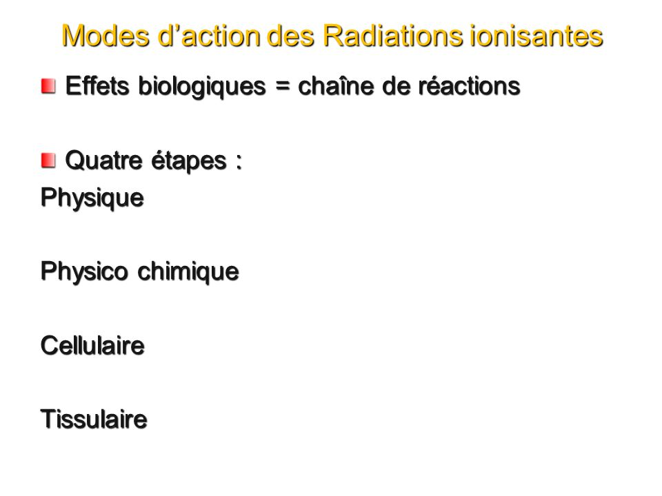 Modes d'action des Radiations ionisantes