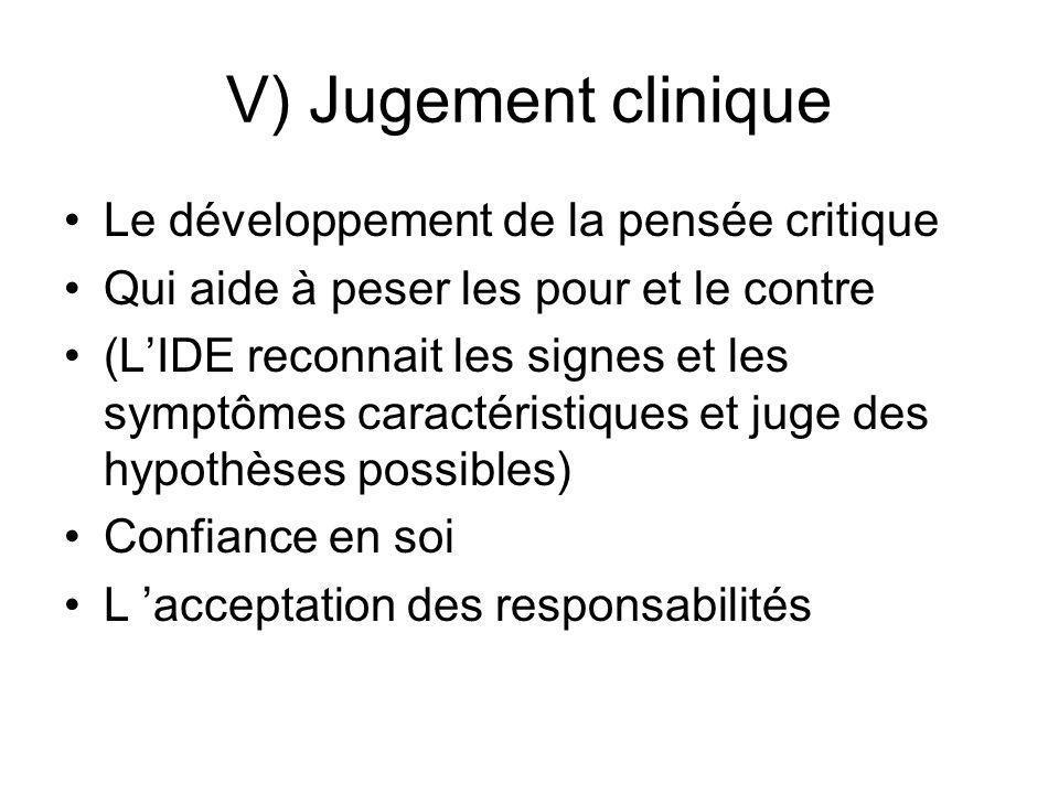 V) Jugement clinique Le développement de la pensée critique