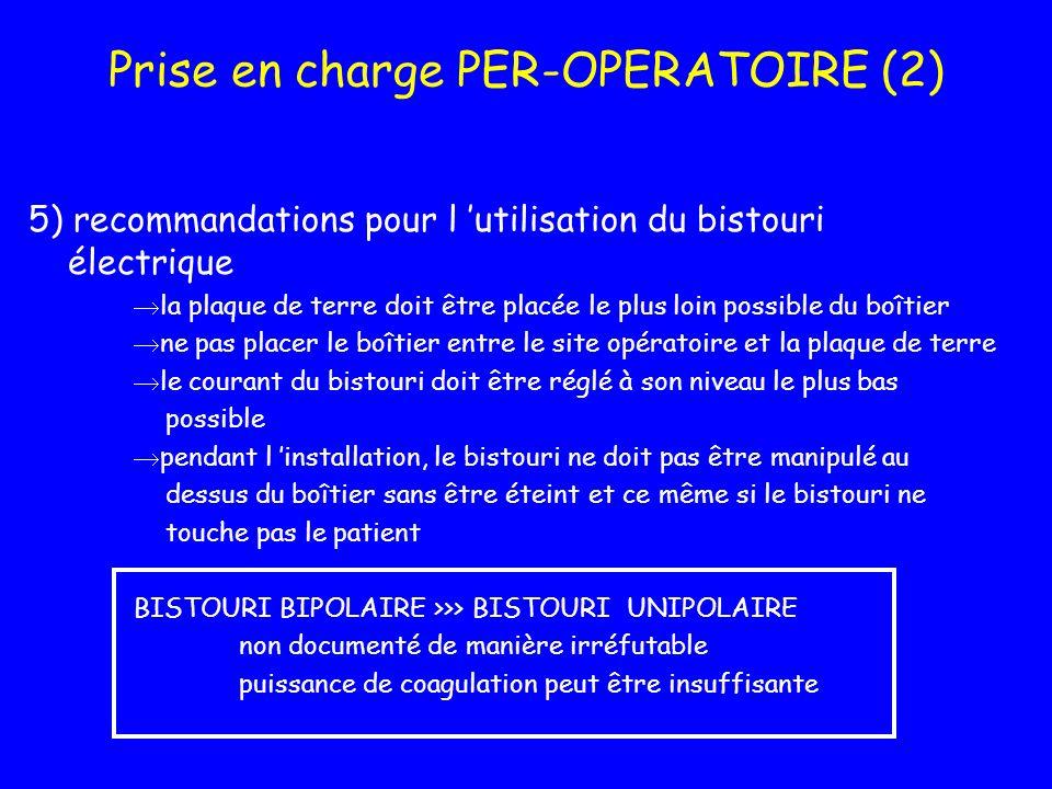 Prise en charge PER-OPERATOIRE (2)