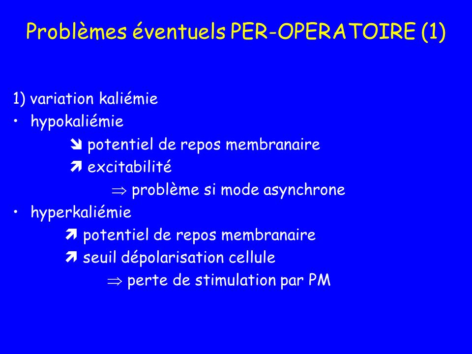 Problèmes éventuels PER-OPERATOIRE (1)