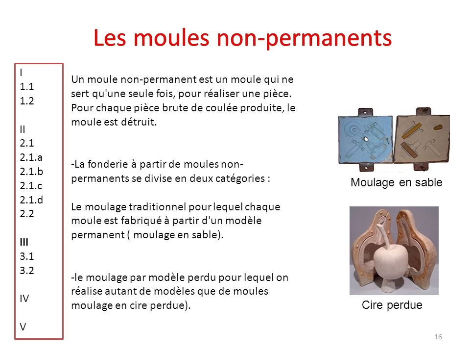 Les moules non-permanents