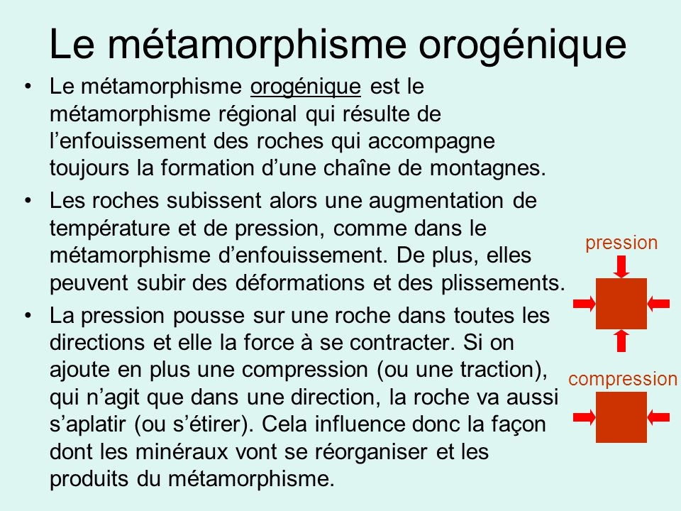 Le métamorphisme orogénique