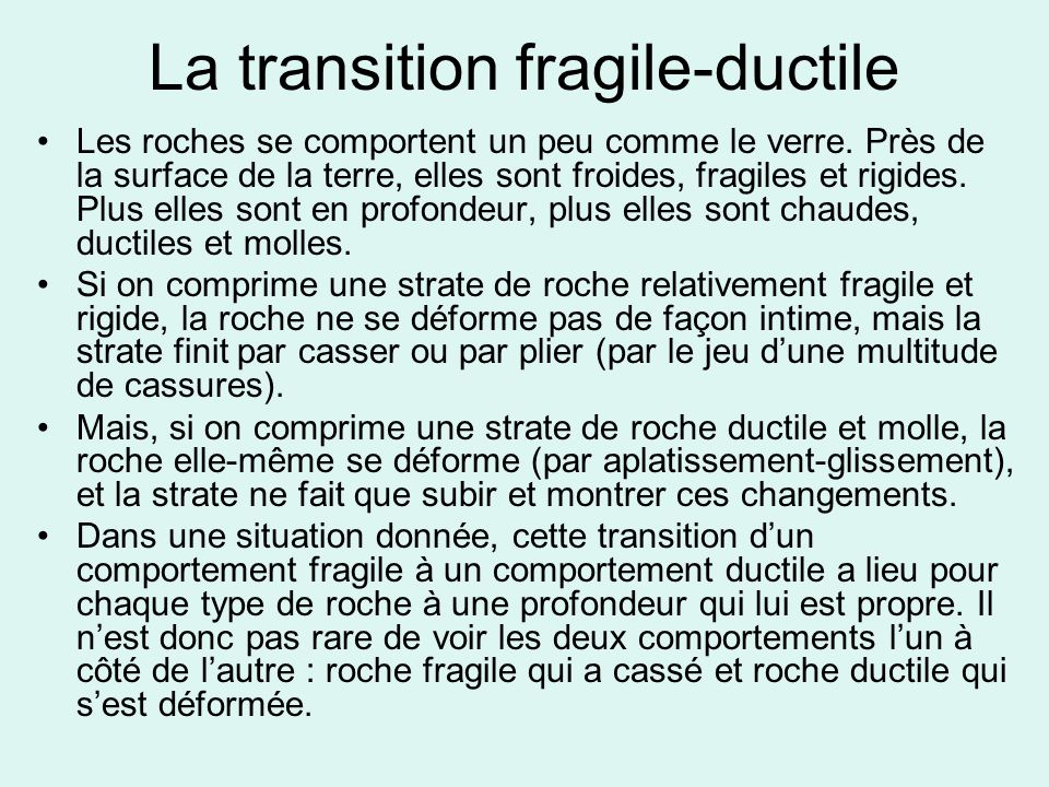 La transition fragile-ductile