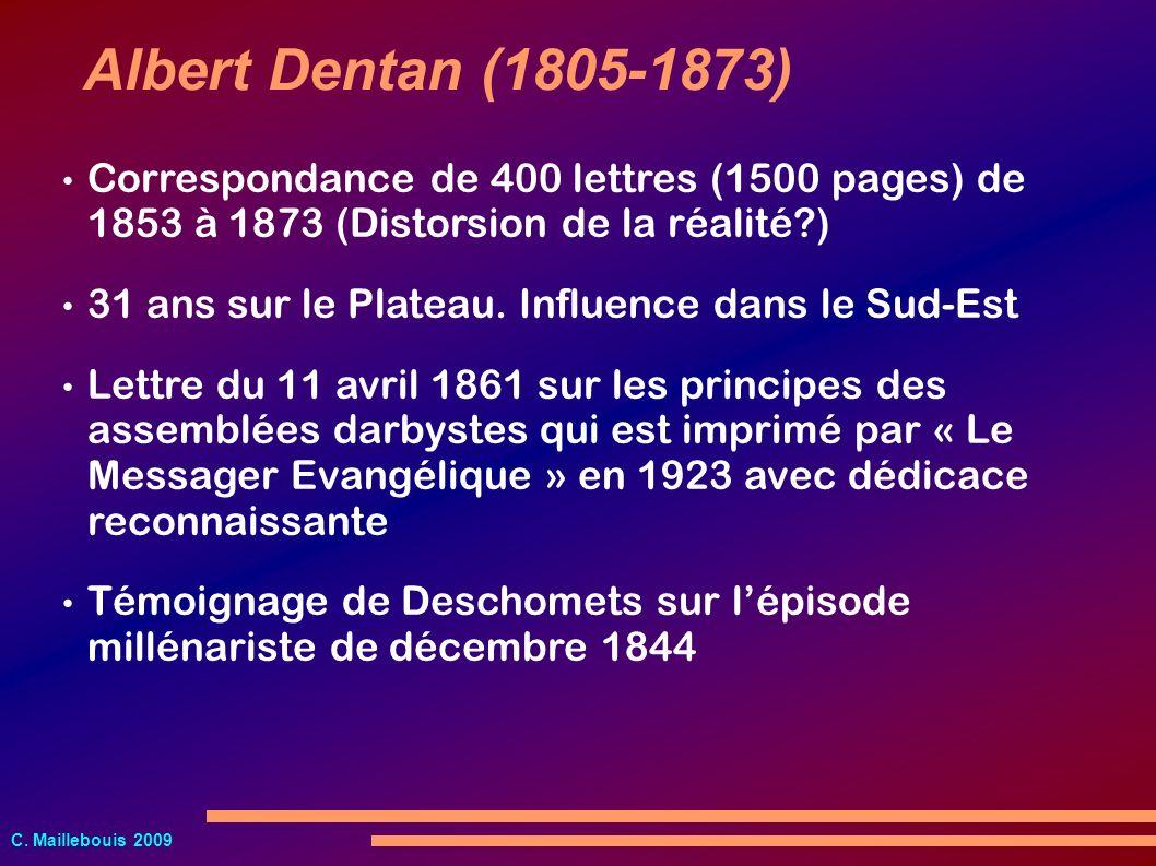 Albert Dentan (1805-1873) Correspondance de 400 lettres (1500 pages) de 1853 à 1873 (Distorsion de la réalité )