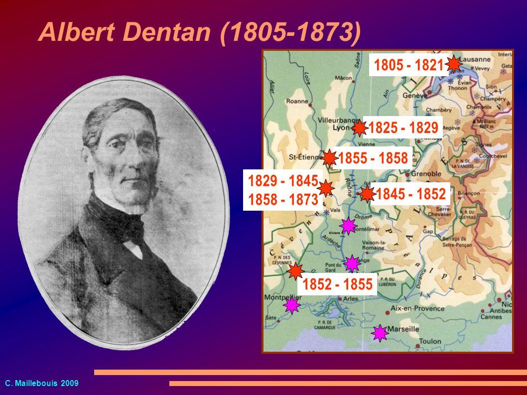 Albert Dentan (1805-1873) 1805 - 1821. 1825 - 1829. 1855 - 1858. 1829 - 1845. 1845 - 1852. 1858 - 1873.