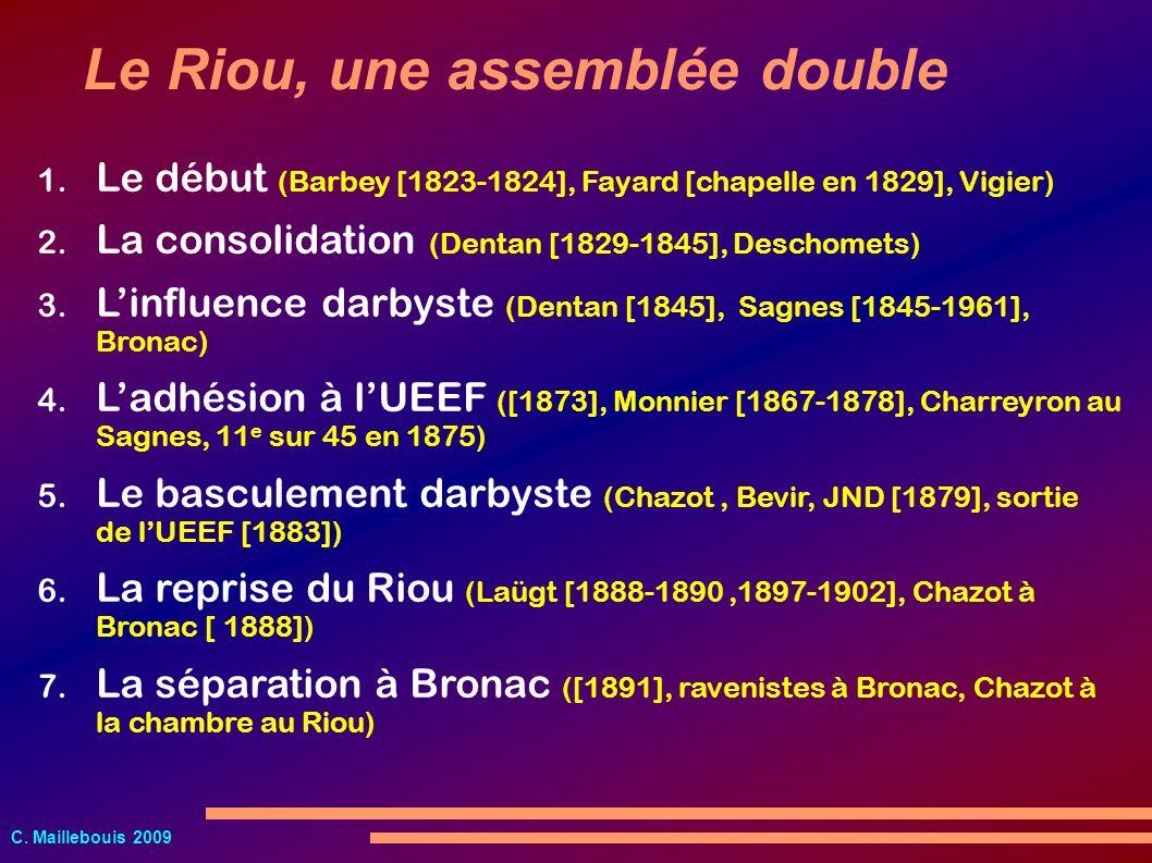 Le Riou, une assemblée double