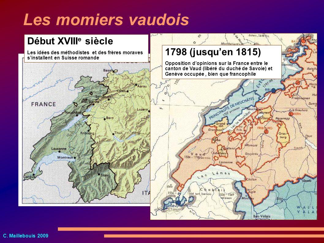 Les momiers vaudois Début XVIIIe siècle 1798 (jusqu'en 1815)