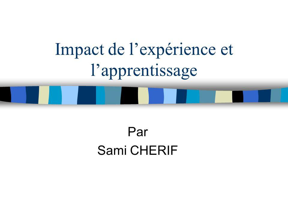 Impact de l'expérience et l'apprentissage