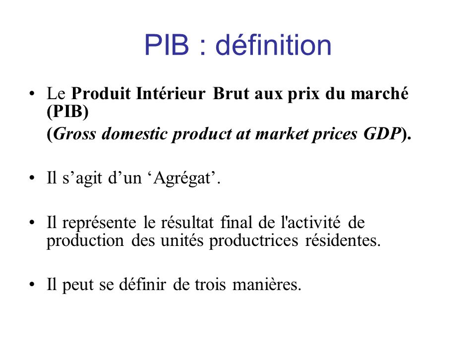 Produit interieur brut definition economique for Interieur definition