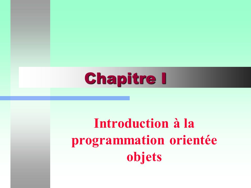 Introduction à la programmation orientée objets