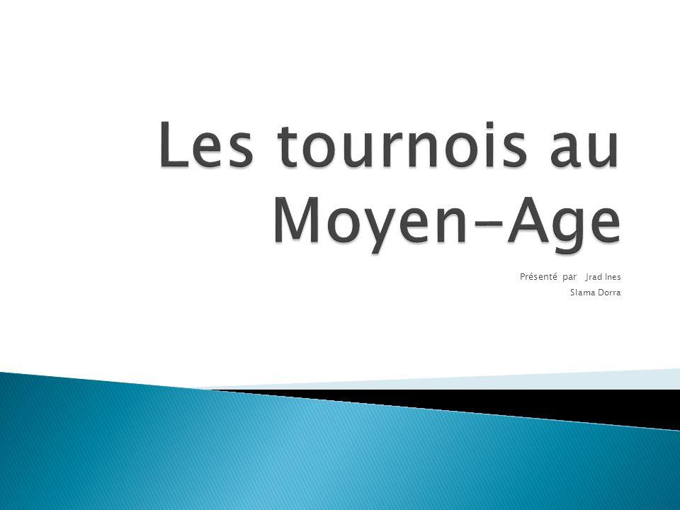 Les tournois au Moyen-Age