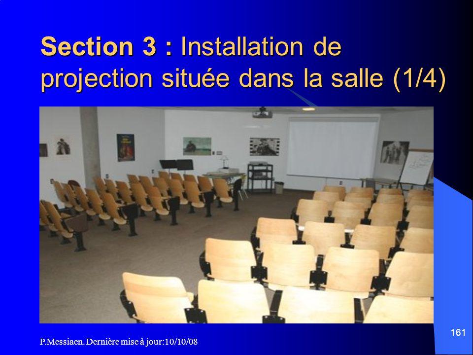 Section 3 : Installation de projection située dans la salle (1/4)