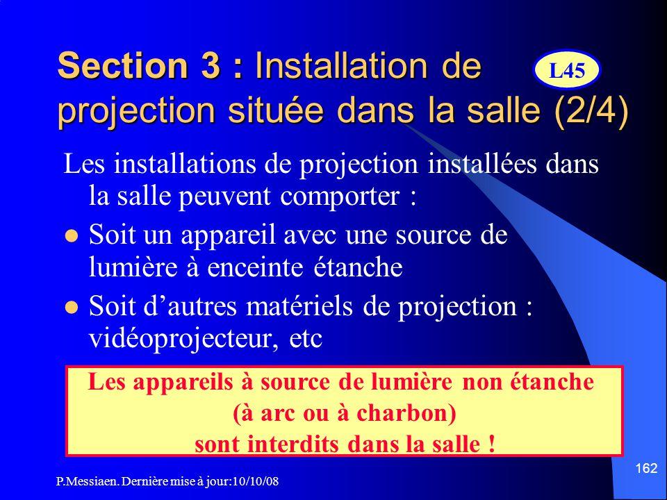 Section 3 : Installation de projection située dans la salle (2/4)