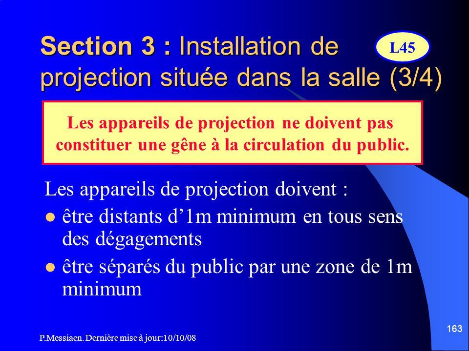 Section 3 : Installation de projection située dans la salle (3/4)