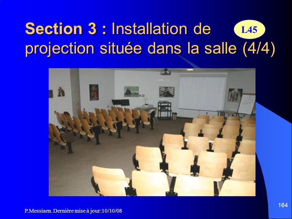 Section 3 : Installation de projection située dans la salle (4/4)