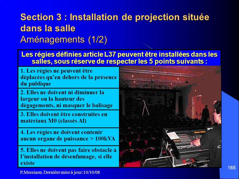 Section 3 : Installation de projection située dans la salle Aménagements (1/2)