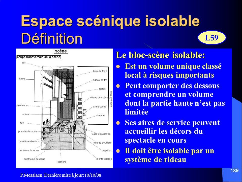 Espace scénique isolable Définition