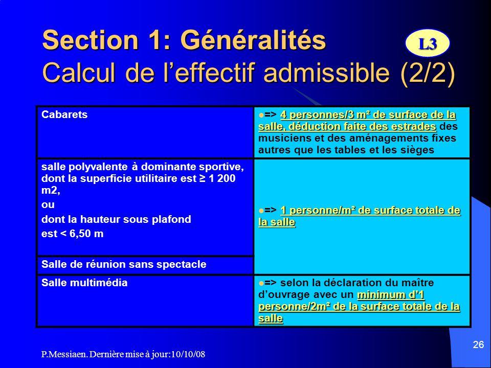 Section 1: Généralités Calcul de l'effectif admissible (2/2)