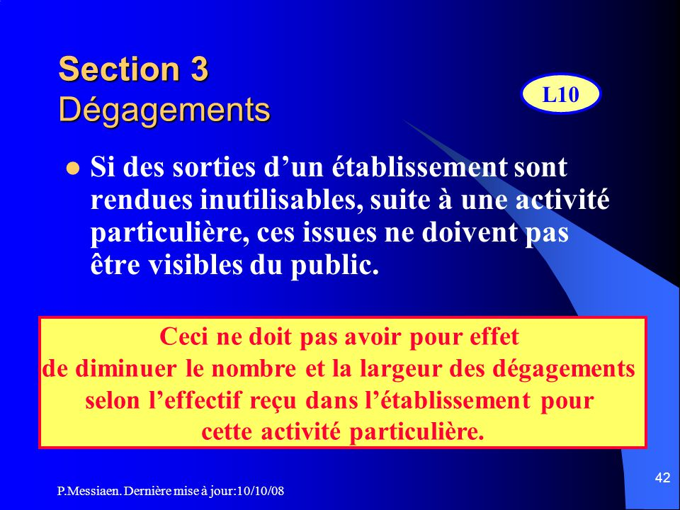 Section 3 Dégagements L10.