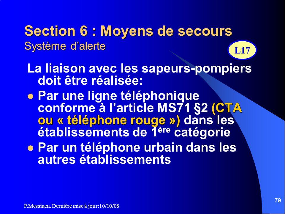 Section 6 : Moyens de secours Système d'alerte