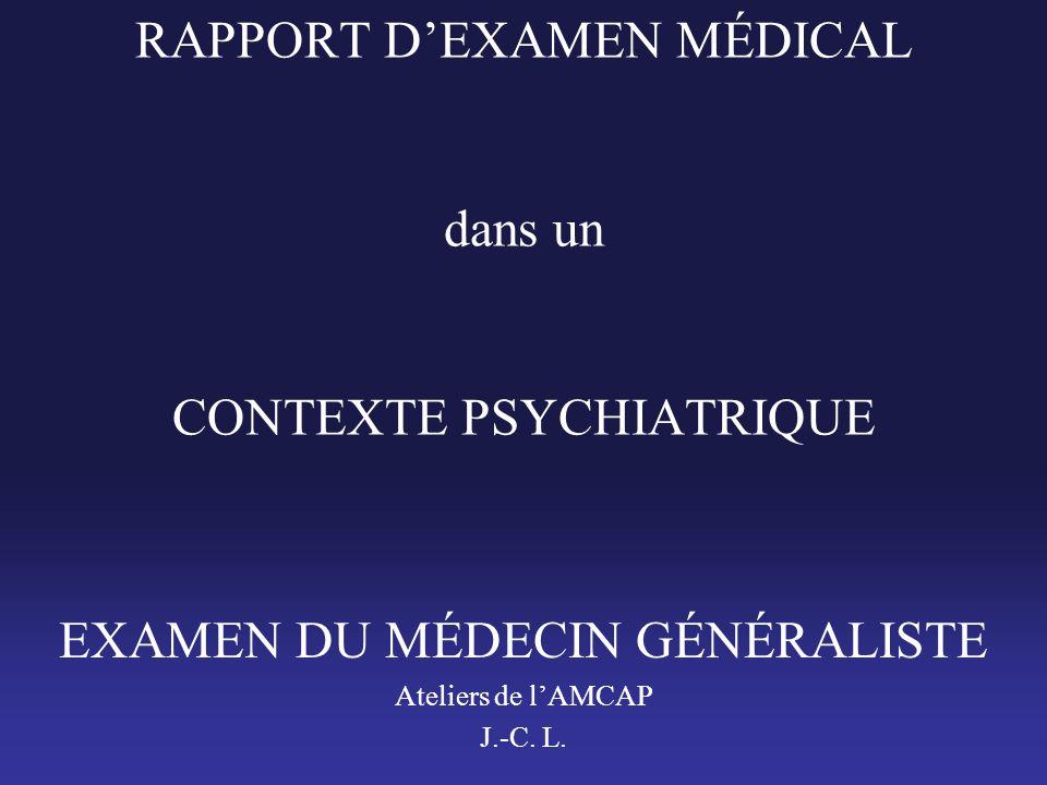 RAPPORT D'EXAMEN MÉDICAL dans un CONTEXTE PSYCHIATRIQUE